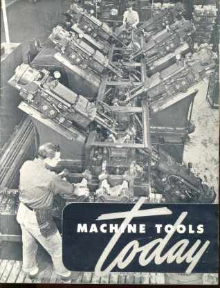 Machine Tools Today 1949 Information Booklet