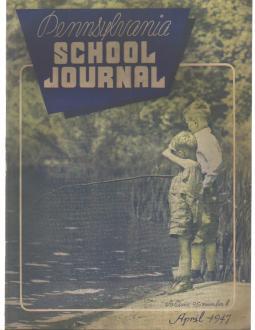 4/47 Pennsylvania School Journal magazine