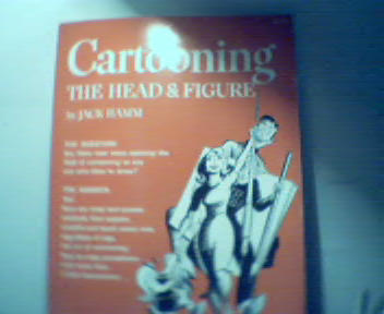 Cartooning the Head and Figure by Jack Hamm!
