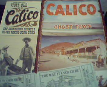 Callico Calfornia Ghost Town Memorbilia!