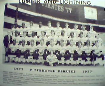 Lumber and Lightning! 1977 Pittsburgh Pirates Team Phot
