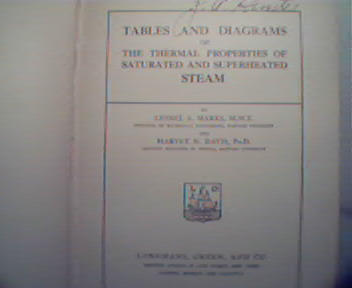 Tables and Diagrams of Steam Properties c1909!