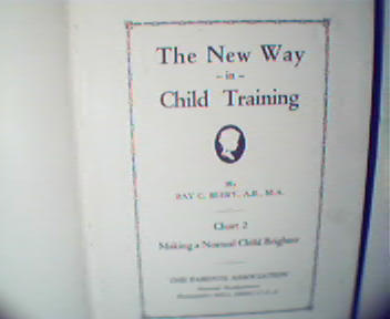 The New Way in Child Training Part 2-R.Beery, c1929!