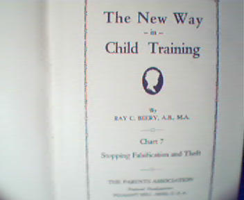The New Way in Child Training Part 7-R.Beery, c1929!