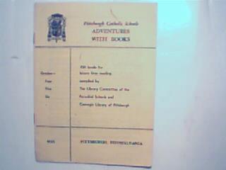 Pittsburgh Catholic Schools Adventures w Books 1955!