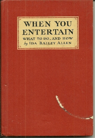 WHEN YOU ENTERTAIN BOOK BY IDA B ALLEN 1932